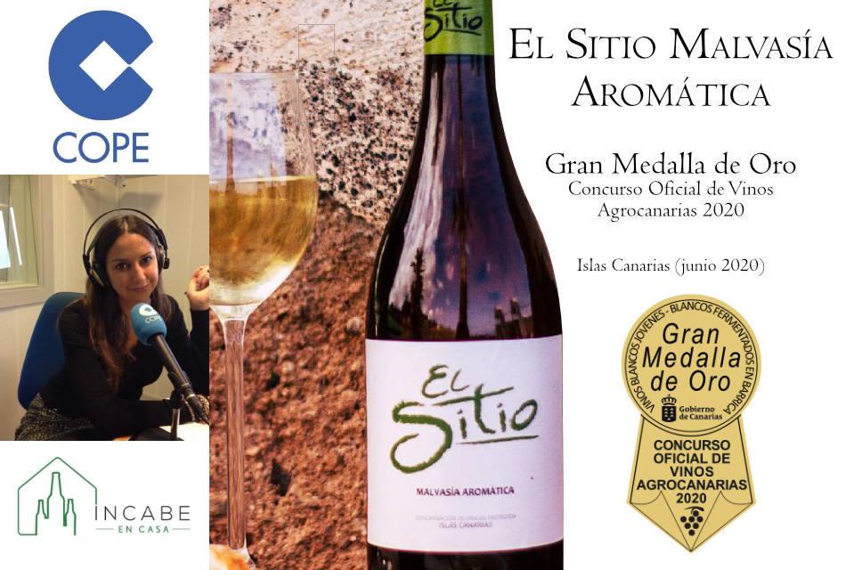"""Gastronomía en cadena COPE con Incabe: """"Gran Medalla de Oro Agrocanarias para bodegas El Sitio"""""""